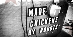 made_for_chickens_by_robots